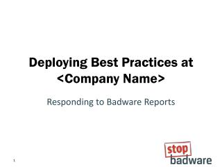 Deploying Best Practices at <Company Name>