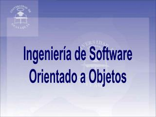 Ingeniería de Software Orientado a Objetos