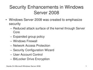 Security Enhancements in Windows Server 2008