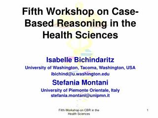 Fifth Workshop on Case-Based Reasoning in the Health Sciences