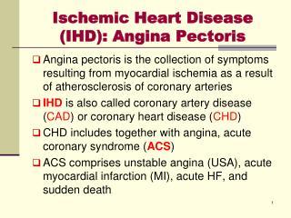 Ischemic Heart Disease (IHD): Angina Pectoris