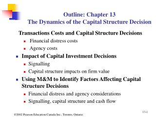 Outline: Chapter 13 The Dynamics of the Capital Structure Decision