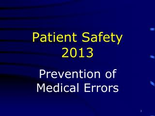 Patient Safety 2013