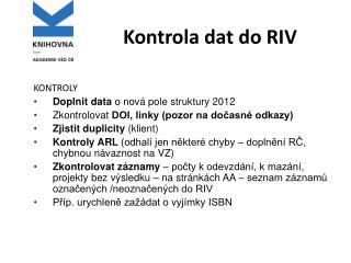 Kontrola dat do RIV