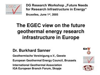 The EGEC view on the future geothermal energy research infrastructure in Europe