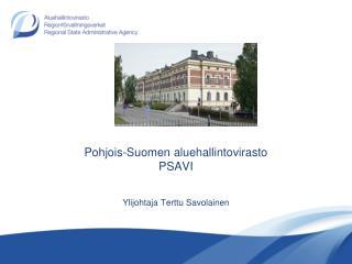 Pohjois-Suomen aluehallintovirasto  PSAVI