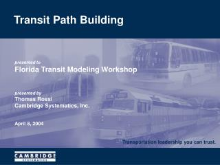 Transit Path Building