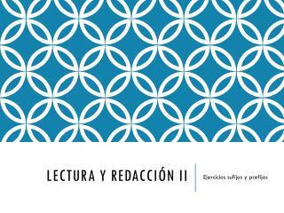 Lectura y Redacción II