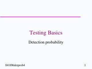 Testing Basics
