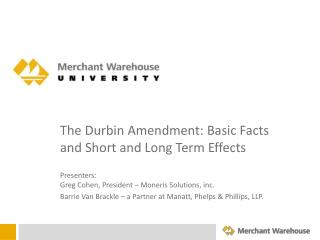 The Durbin Amendment: Basic Facts and Short and Long Term Effects