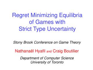 Regret Minimizing Equilibria  of Games with  Strict Type Uncertainty