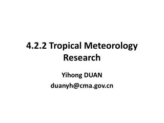 4.2.2 Tropical Meteorology Research