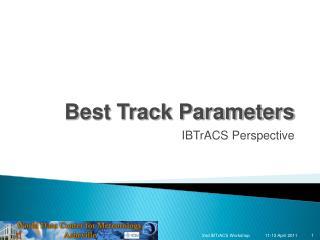 Best Track Parameters