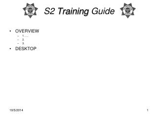 S2  Training  Guide