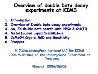 Overview of double beta decay experiments at KIMS