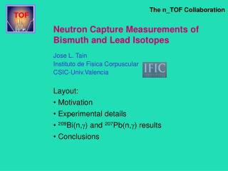 Neutron Capture Measurements of Bismuth and Lead Isotopes