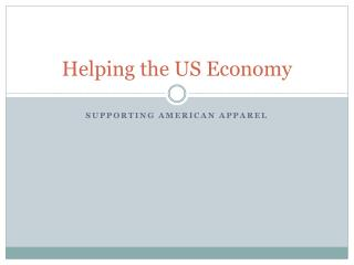 Helping the US Economy with American Apparel