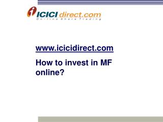 icicidirect How to invest in MF online?