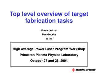 Top level overview of target fabrication tasks