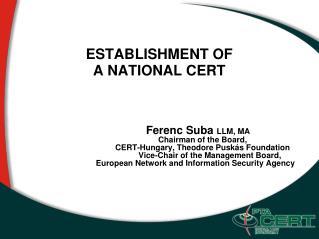 ESTABLISHMENT OF   A NATIONAL CERT