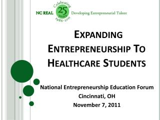 Expanding Entrepreneurship To Healthcare Students