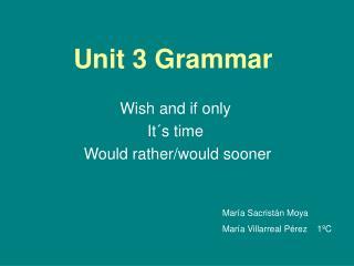 Unit 3 Grammar
