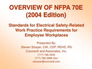 OVERVIEW OF NFPA 70E 2004 Edition