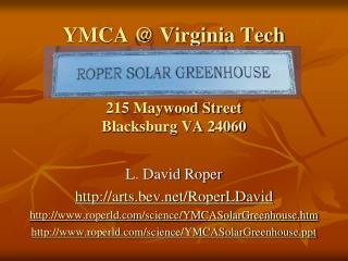 YMCA @ Virginia Tech 215 Maywood Street Blacksburg VA 24060