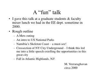 A �fun� talk