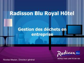 Radisson Blu Royal Hôtel