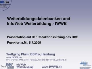 Weiterbildungsdatenbanken und  InfoWeb Weiterbildung - IWWB