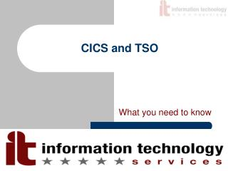CICS and TSO