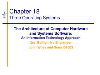 Chapter 18 Three Operating Systems