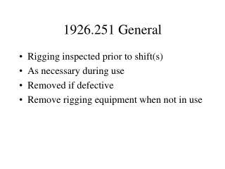 1926.251 General
