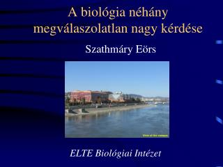 A biológia néhány megválaszolatlan nagy kérdése