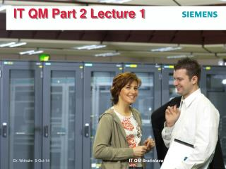 IT QM Part 2 Lecture 1