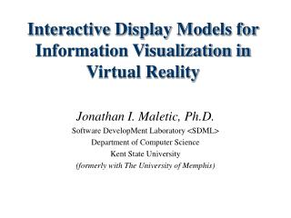 Interactive Display Models for Information Visualization in Virtual Reality