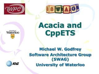 Acacia and CppETS