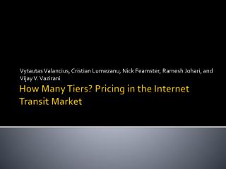 How Many Tiers? Pricing in the Internet Transit Market