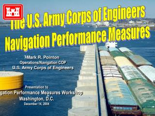 The U.S. Army Corps of Engineers Navigation Performance Measures