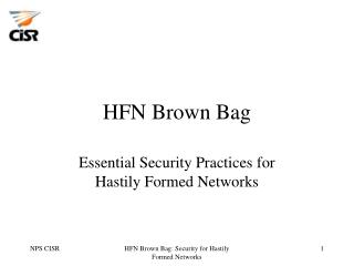 HFN Brown Bag