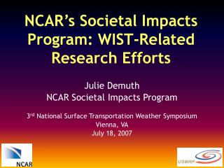 NCAR's Societal Impacts Program: WIST-Related Research Efforts