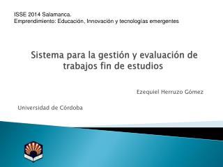 Sistema para la gestión y evaluación de trabajos fin de estudios