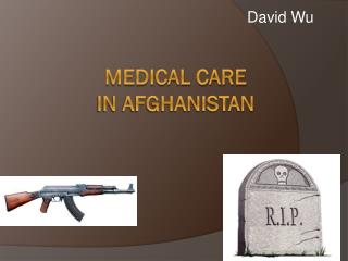 Medical Care  In Afghanistan