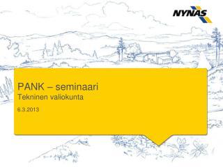 PANK –  seminaari Tekninen valiokunta