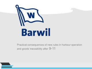 Practical consequences of new rules in harbour operation and goods' traceability after  9-11