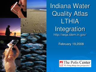 Indiana Water  Quality Atlas LTHIA Integration iwqa.idem/