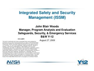 Integrated Safety and Security Management (ISSM)