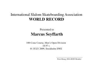 International Slalom Skateboarding Association WORLD RECORD