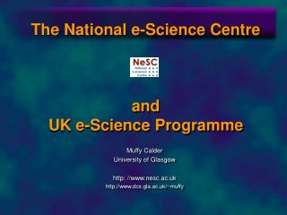 The National e-Science Centre and  UK e-Science Programme